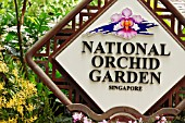 NATIONAL ORCHID GARDEN SIGN IN SINGAPORE BOTANICAL GARDENS